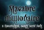 Macabre Millionaire Font