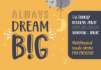 Always Dream Big Font