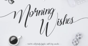 Morning Wishes Font