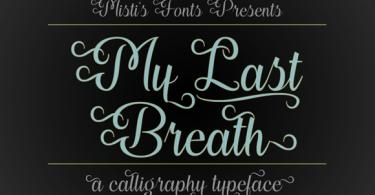 My Last Breath Font