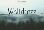 Walldrezz Font