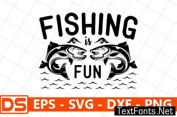 Download Fishing Quotes Design Fishing Is Fun 5189221
