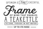 Optimism is the Cheerful Frame - Typography Graphic Templates