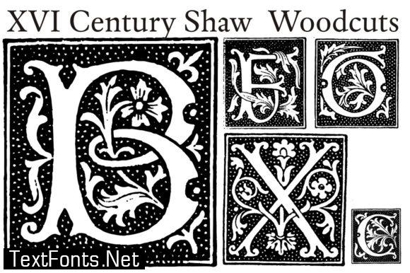 XVI Century Shaw Woodcuts Font