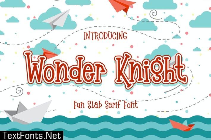 Wonder Knight - Fun Slab