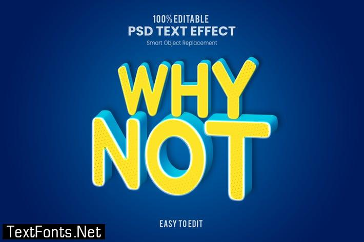 Why Not - Playful 3D PSD Text Effect