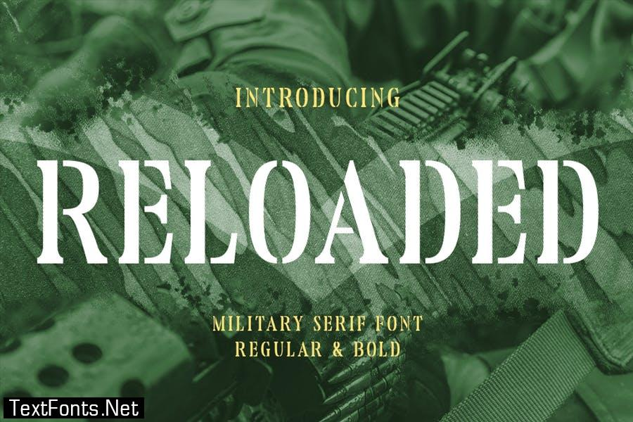 Reloaded - Military Serif Font