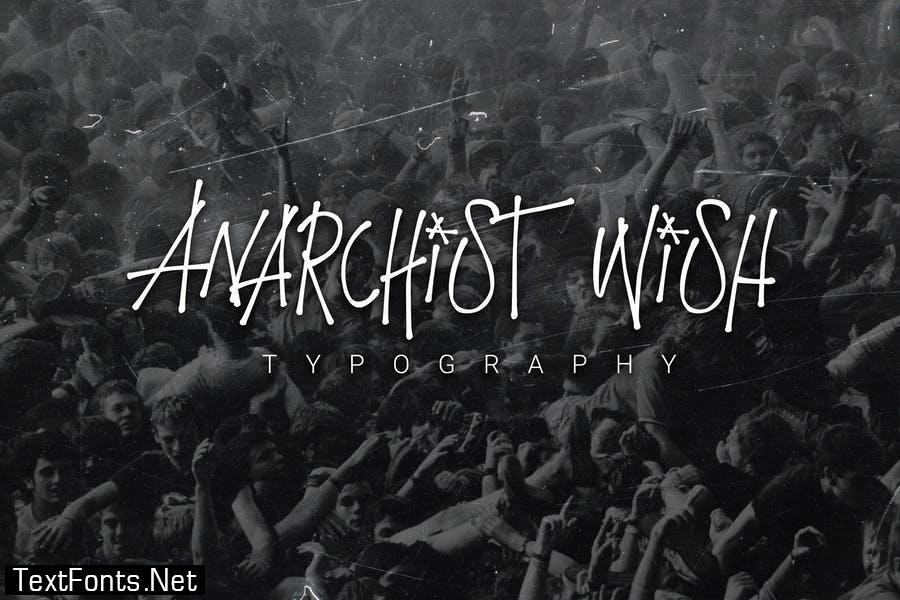 Anarchist Wish Typography
