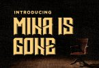 Mina is Gone Font