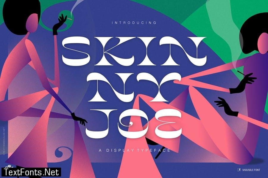 Skinny Joe - Variable font