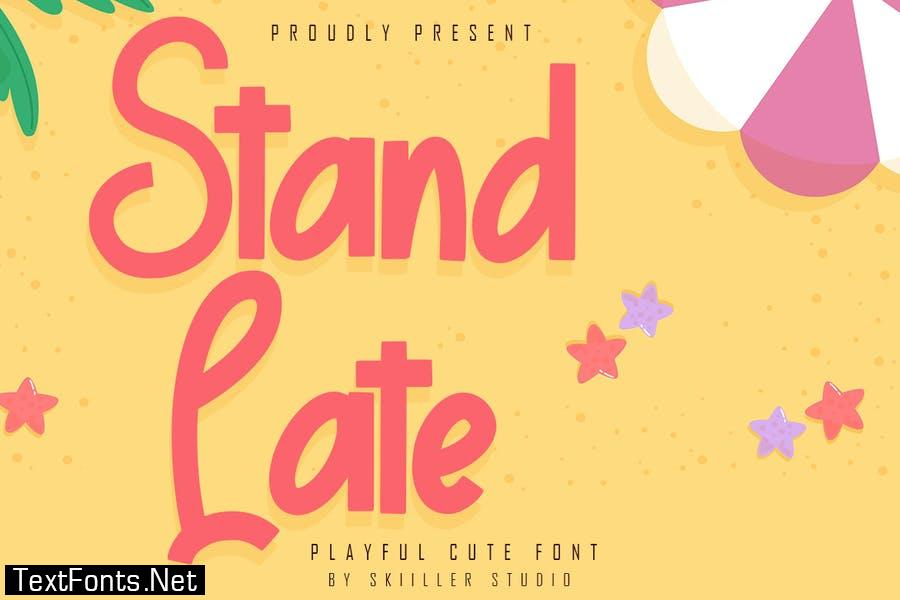Stand Late - Playful Cute Font