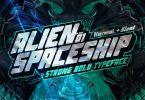 AN Alien Spaceship - Strong Bold Font