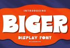 BIGER Font