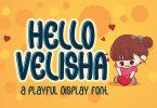 Hello Velisha - Playful Kids Font