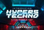 Hypers Techno - Futuristic Font
