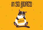 I'm so Bored Font