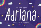 Adriana - Cute Display Font