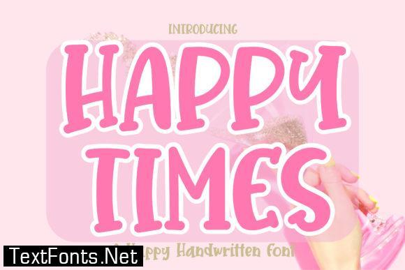 Happy Times Font