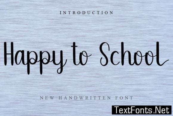 Happy to School Font