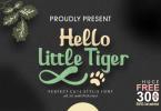 Hello Little Tiger Font