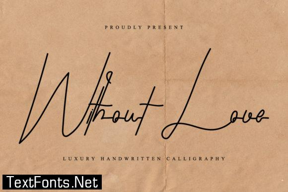 Without Love Font
