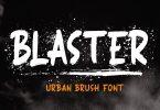 Blaster - Urban Brush Font
