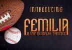 Femilia - Modern Sans Serif Sports Font Typeface