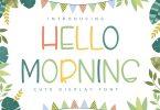 Hello Morning - Handwritten Display Font